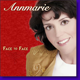 "Purchase your copy of Annmaries new CD - ""Face to Face"""